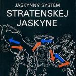 Kniha Jaskynný systém Stratenskej jaskyne